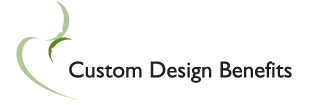 Custom Design Benefits